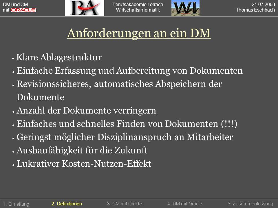 Anforderungen an ein DM