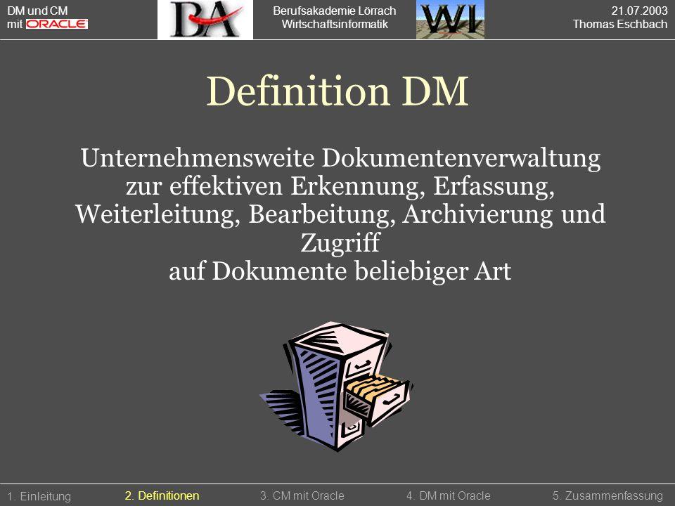 Definition DM Unternehmensweite Dokumentenverwaltung
