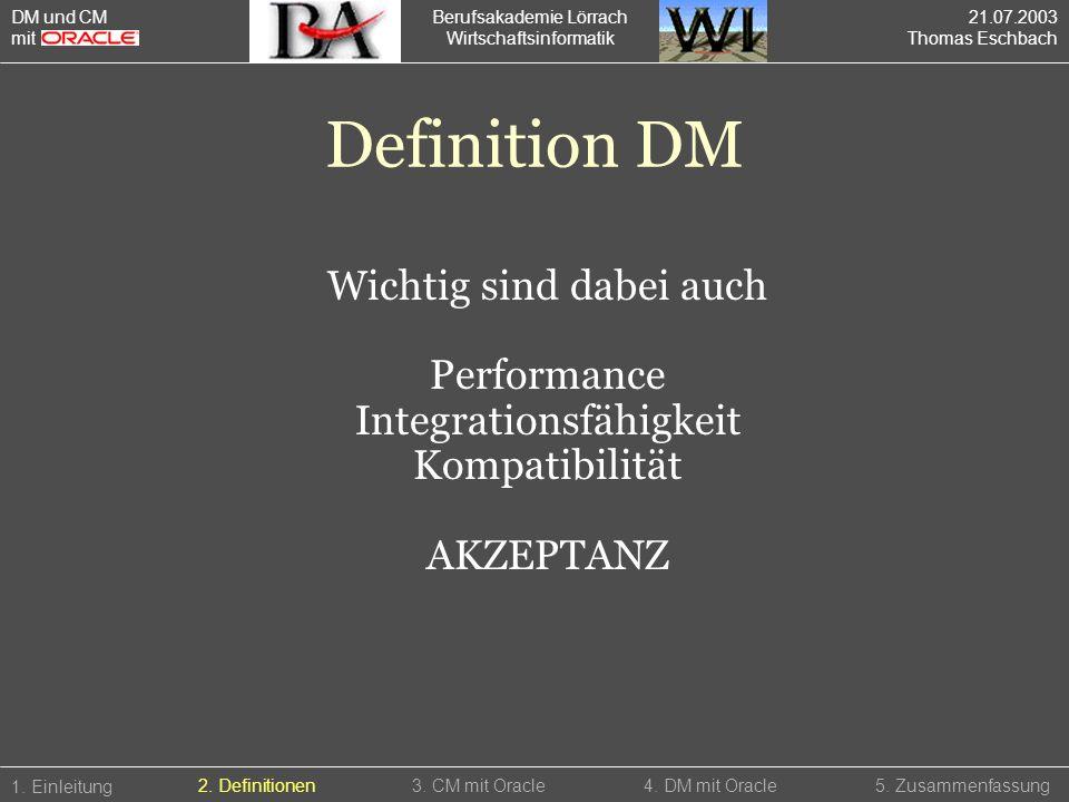 Definition DM Wichtig sind dabei auch Performance