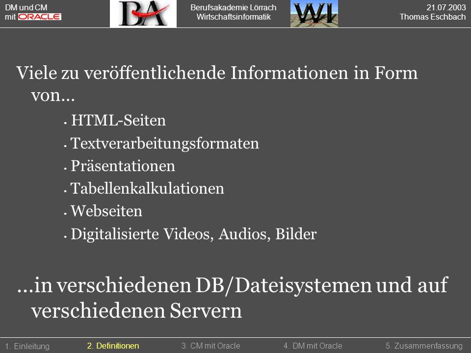 ...in verschiedenen DB/Dateisystemen und auf verschiedenen Servern