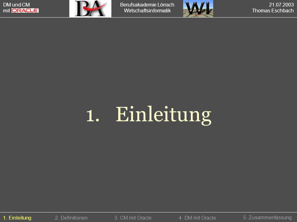 1. Einleitung DM und CM mit Berufsakademie Lörrach