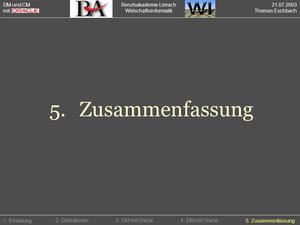 5. Zusammenfassung DM und CM mit Berufsakademie Lörrach