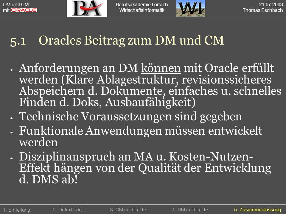 5.1 Oracles Beitrag zum DM und CM