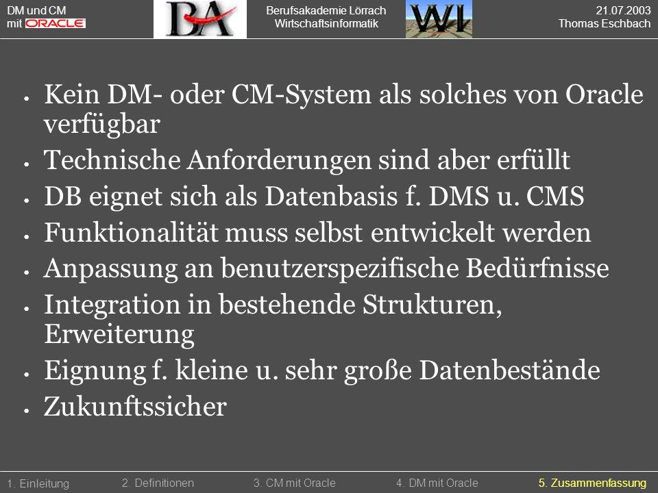 Kein DM- oder CM-System als solches von Oracle verfügbar