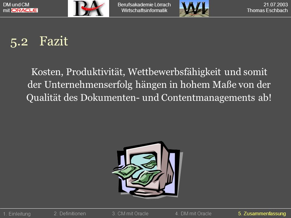 5.2 Fazit Kosten, Produktivität, Wettbewerbsfähigkeit und somit