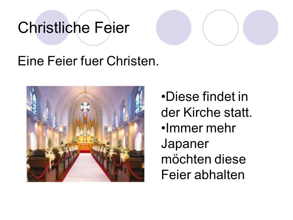 Christliche Feier Eine Feier fuer Christen.