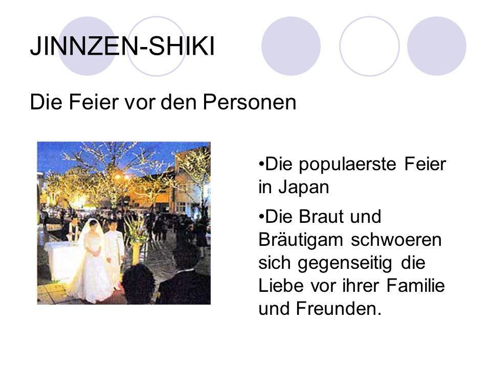 JINNZEN-SHIKI Die Feier vor den Personen
