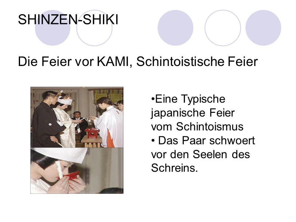SHINZEN-SHIKI Die Feier vor KAMI, Schintoistische Feier
