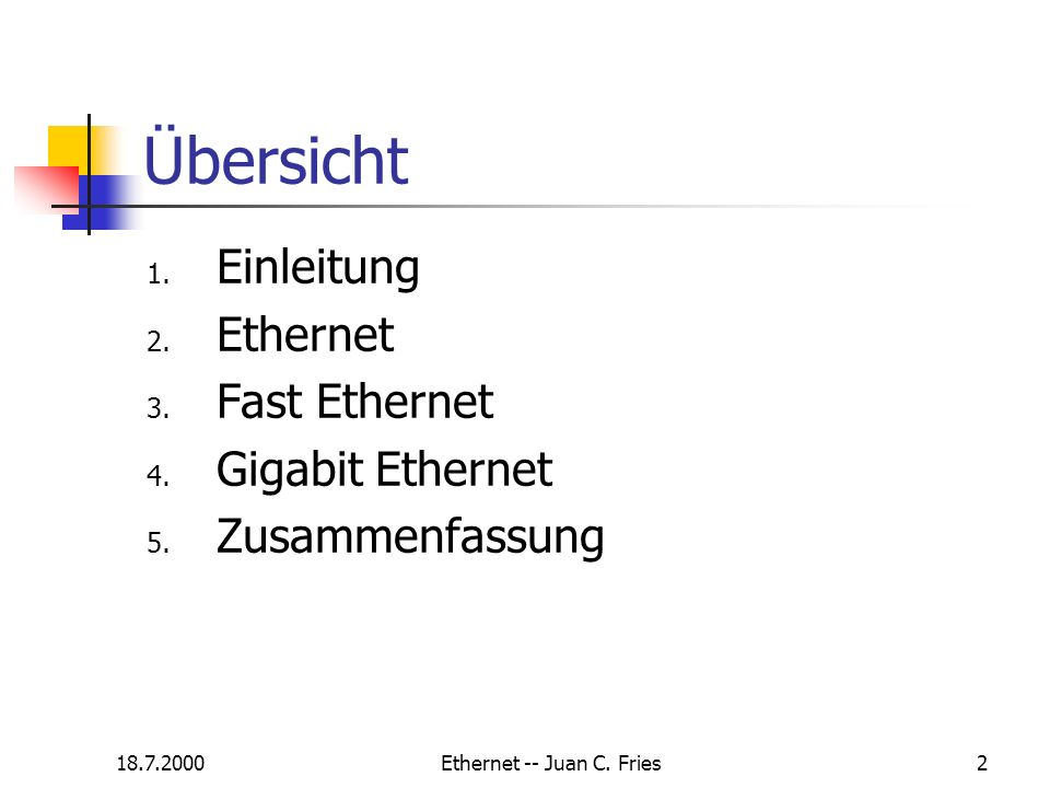 Ethernet -- Juan C. Fries