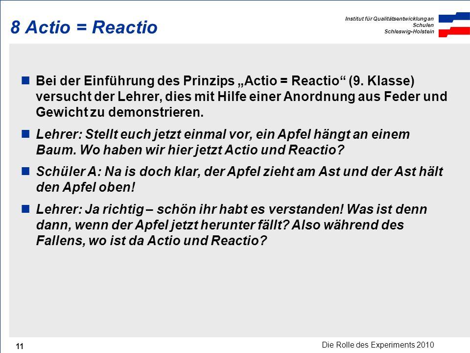 8 Actio = Reactio