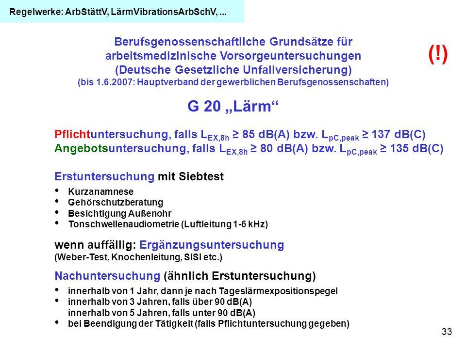 Regelwerke: ArbStättV, LärmVibrationsArbSchV, ...