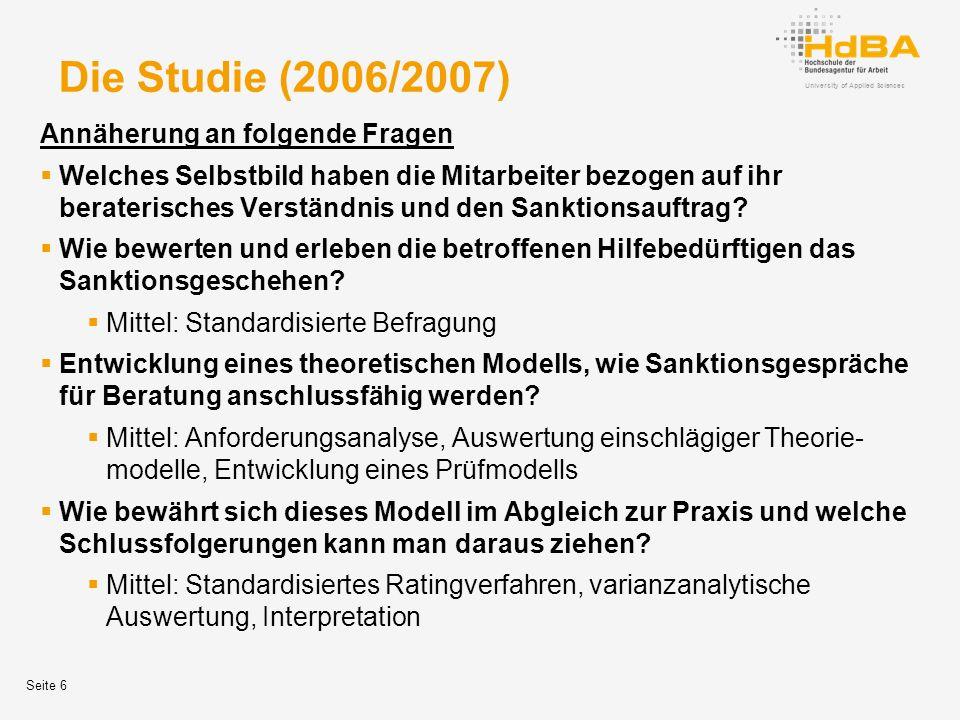 Die Studie (2006/2007) Annäherung an folgende Fragen