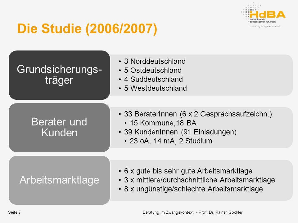 Die Studie (2006/2007) 3 Norddeutschland 5 Ostdeutschland