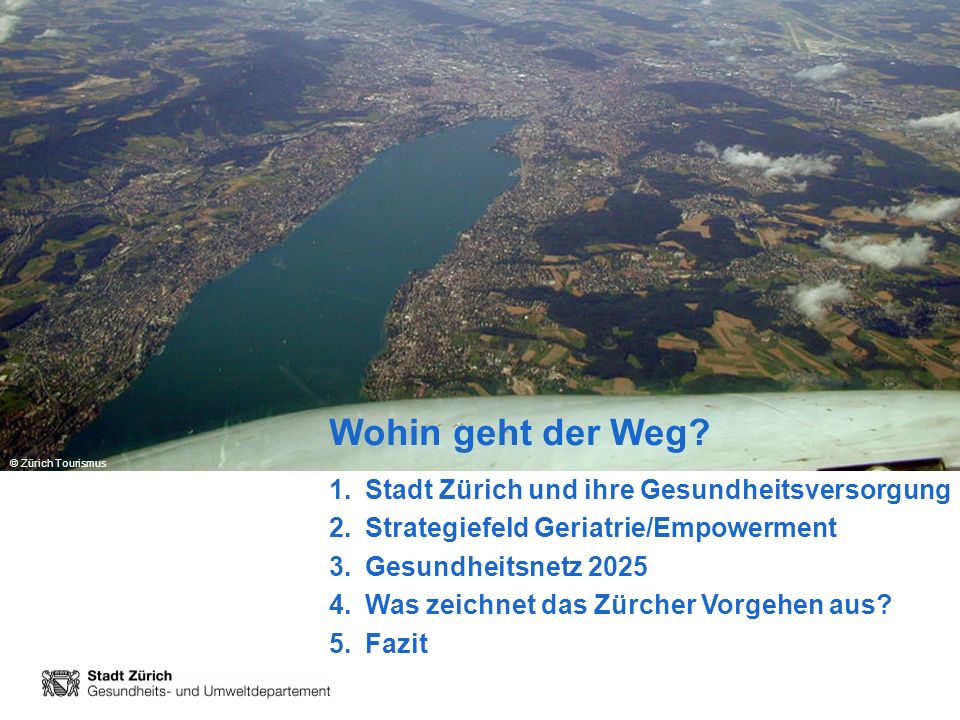 Wohin geht der Weg Stadt Zürich und ihre Gesundheitsversorgung
