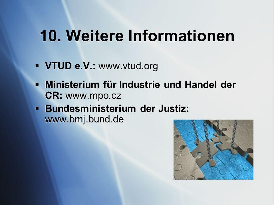 10. Weitere Informationen