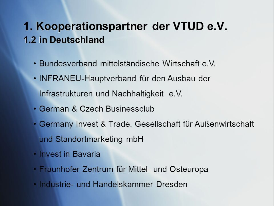 1. Kooperationspartner der VTUD e.V. 1.2 in Deutschland