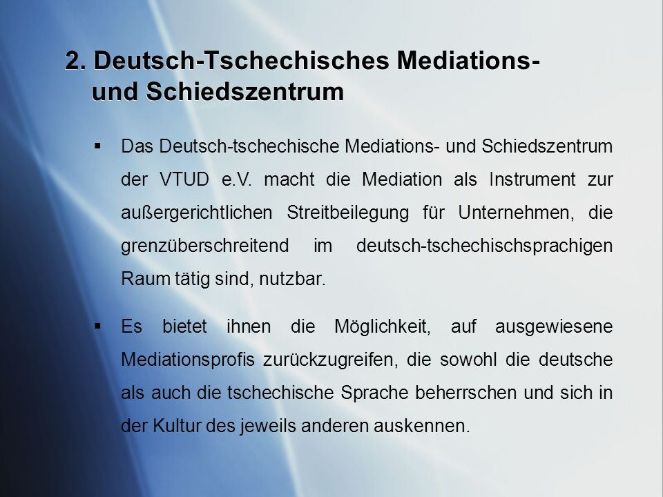 2. Deutsch-Tschechisches Mediations- und Schiedszentrum