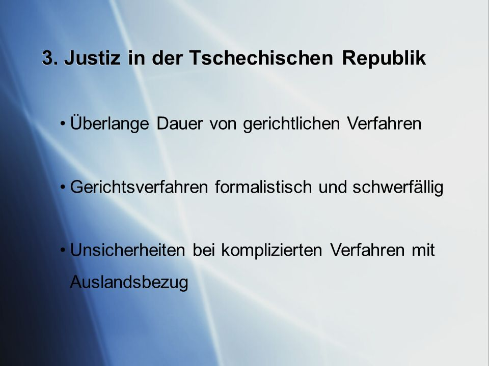 3. Justiz in der Tschechischen Republik