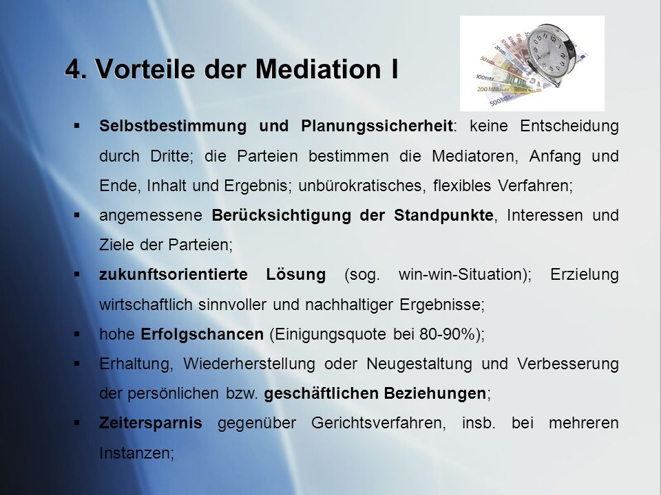 4. Vorteile der Mediation I