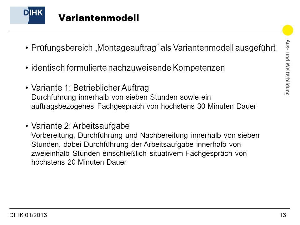 """Variantenmodell Prüfungsbereich """"Montageauftrag als Variantenmodell ausgeführt. identisch formulierte nachzuweisende Kompetenzen."""