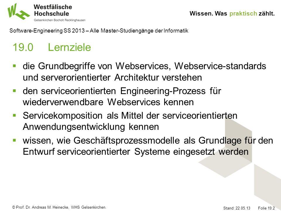 19.0 Lernziele die Grundbegriffe von Webservices, Webservice-standards und serverorientierter Architektur verstehen.