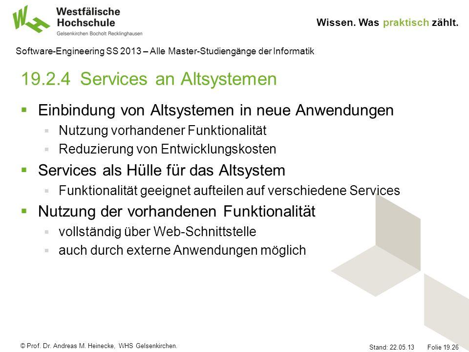 19.2.4 Services an Altsystemen