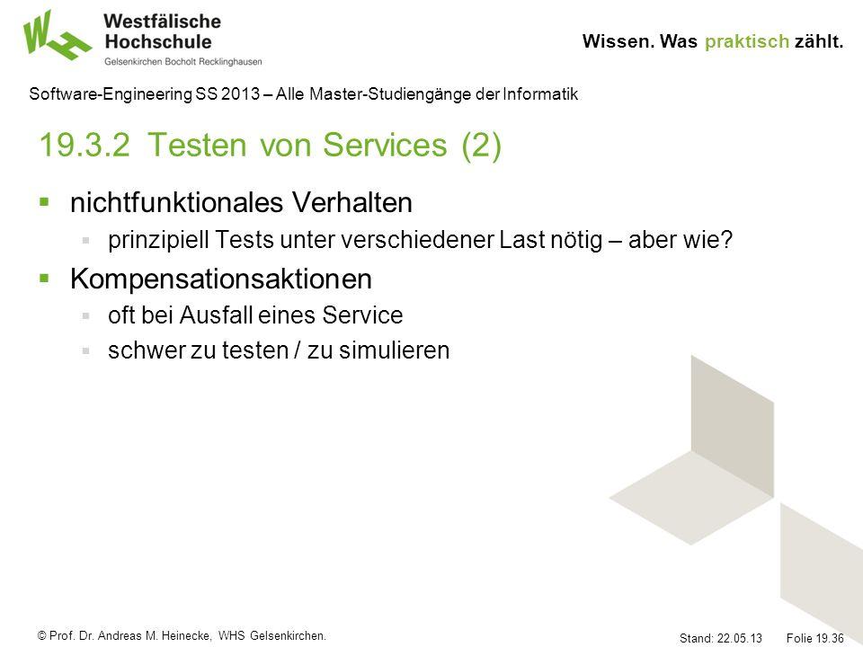 19.3.2 Testen von Services (2) nichtfunktionales Verhalten