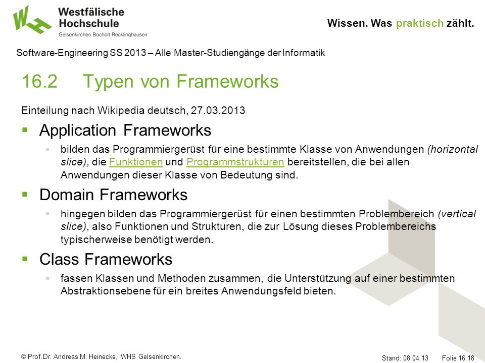 16.2 Typen von Frameworks Application Frameworks Domain Frameworks