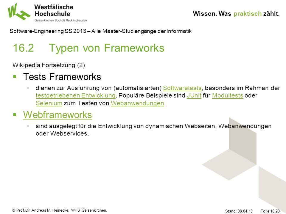 16.2 Typen von Frameworks Tests Frameworks Webframeworks