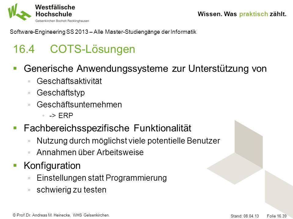 16.4 COTS-Lösungen Generische Anwendungssysteme zur Unterstützung von