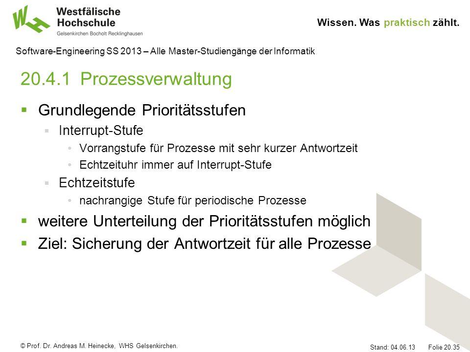20.4.1 Prozessverwaltung Grundlegende Prioritätsstufen