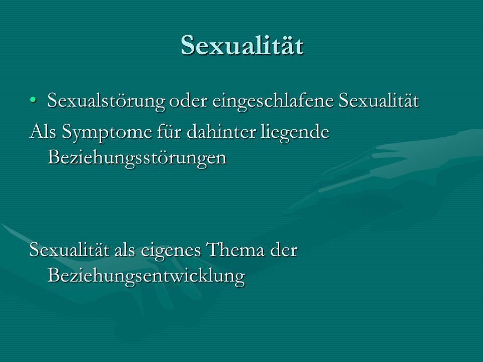 Sexualität Sexualstörung oder eingeschlafene Sexualität