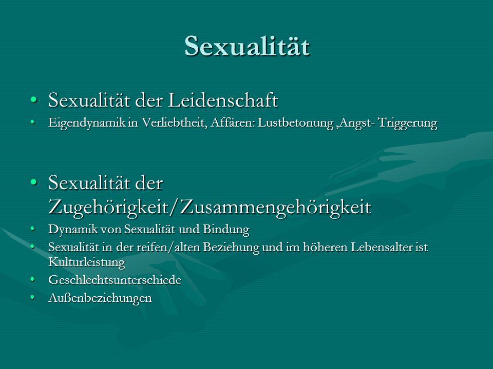 Sexualität Sexualität der Leidenschaft