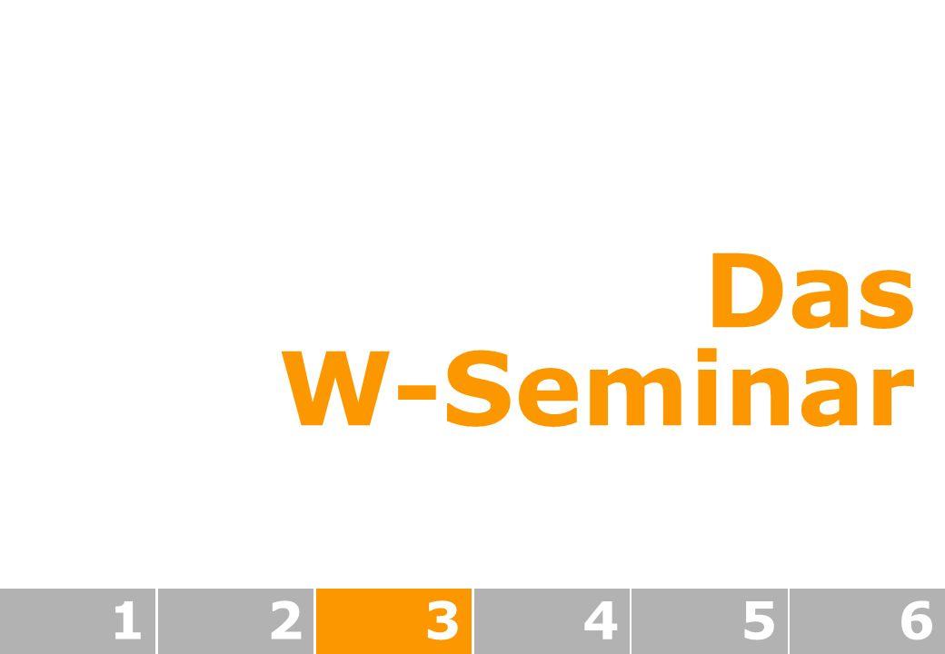 Das W-Seminar 1 2 3 4 5 6
