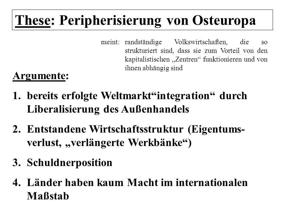 These: Peripherisierung von Osteuropa