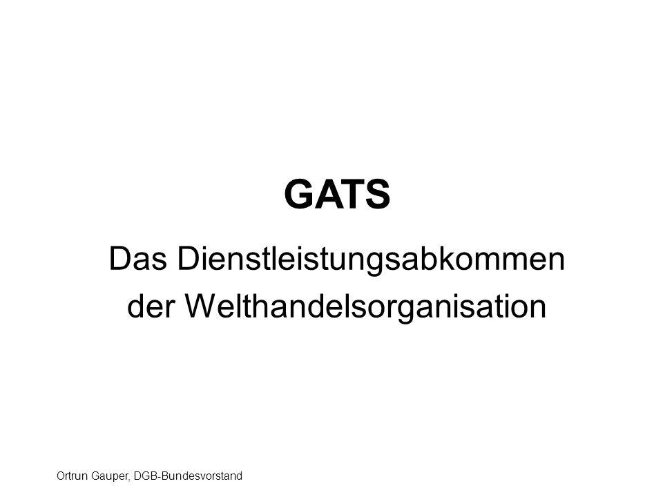 GATS Das Dienstleistungsabkommen der Welthandelsorganisation