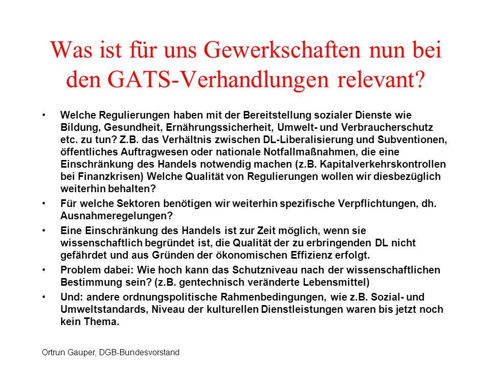 Was ist für uns Gewerkschaften nun bei den GATS-Verhandlungen relevant