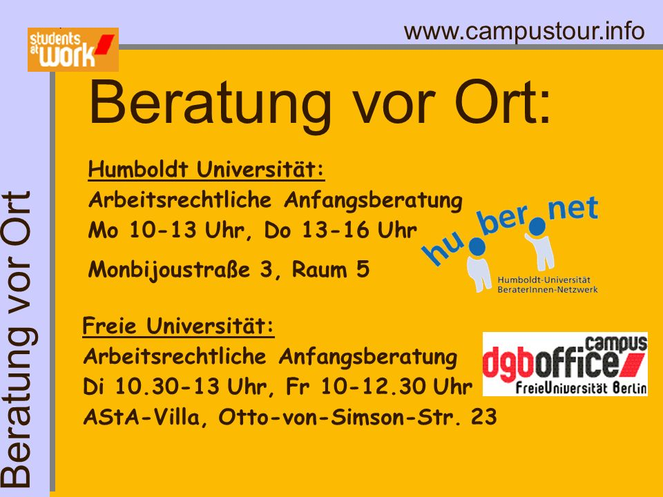 Beratung vor Ort: Beratung vor Ort Humboldt Universität: