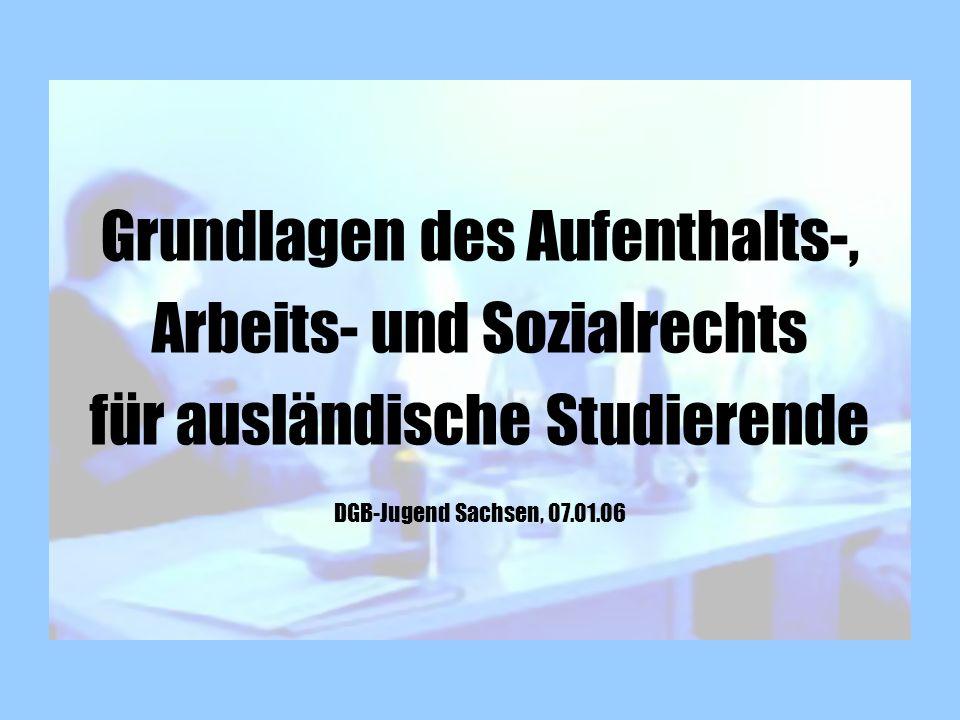 Grundlagen des Aufenthalts-, Arbeits- und Sozialrechts