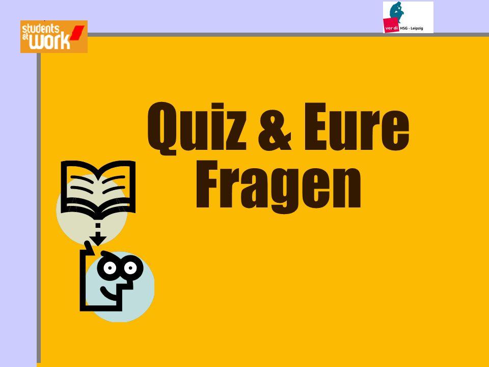 Quiz & Eure Fragen