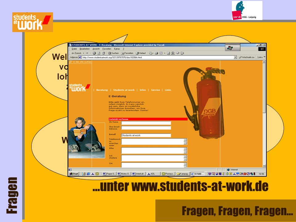 ...unter www.students-at-work.de Fragen