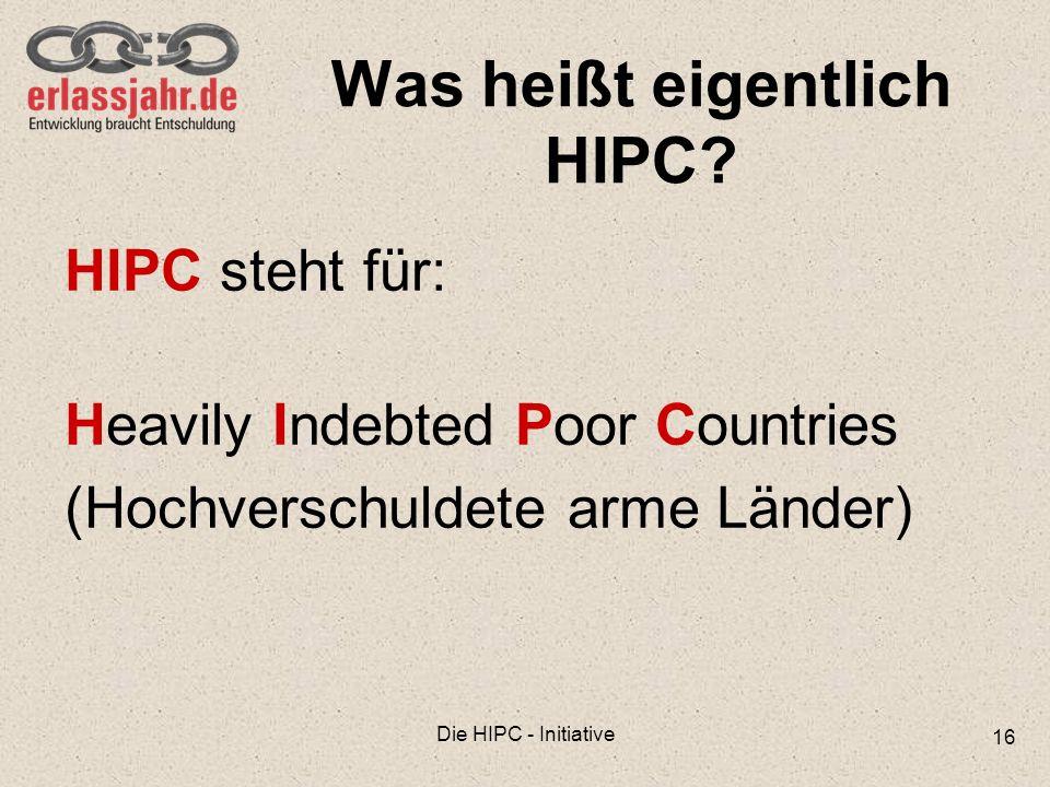 Was heißt eigentlich HIPC