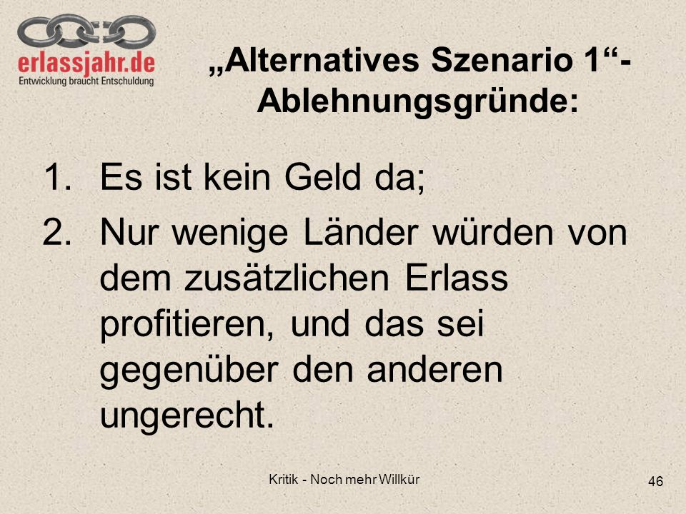 """""""Alternatives Szenario 1 - Ablehnungsgründe:"""