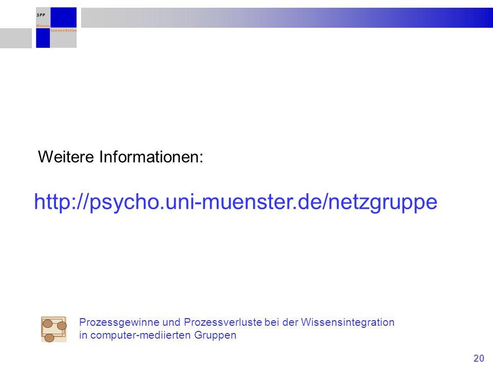 http://psycho.uni-muenster.de/netzgruppe Weitere Informationen: