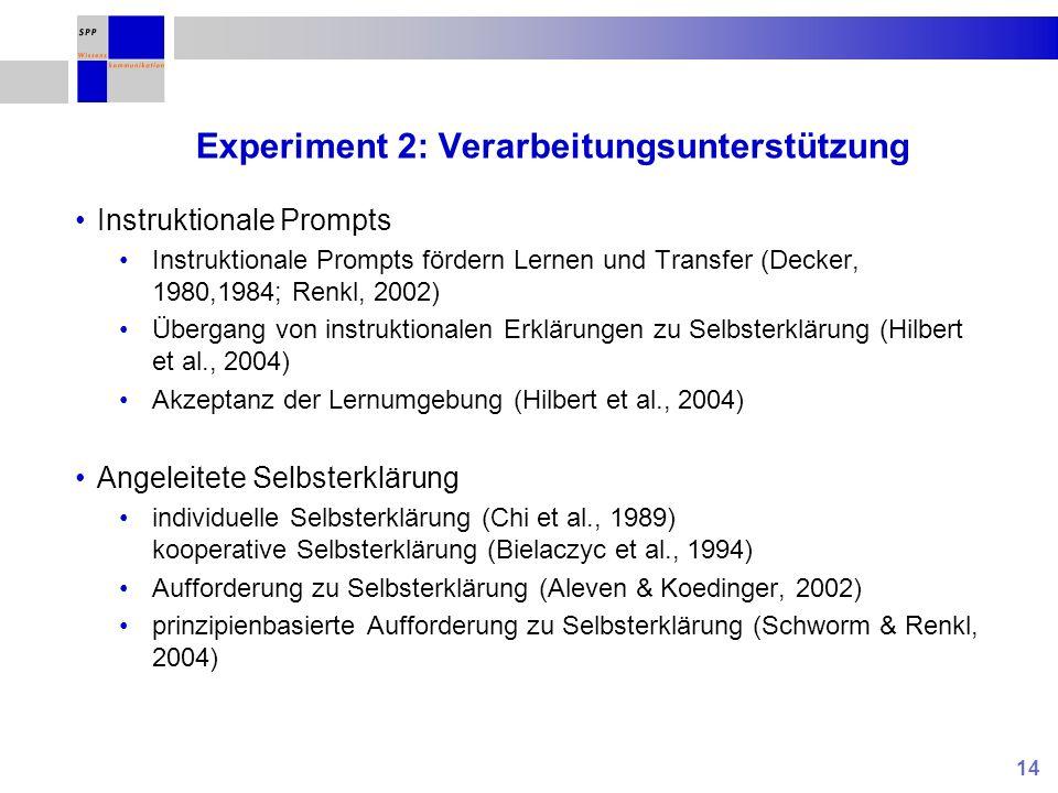 Experiment 2: Verarbeitungsunterstützung