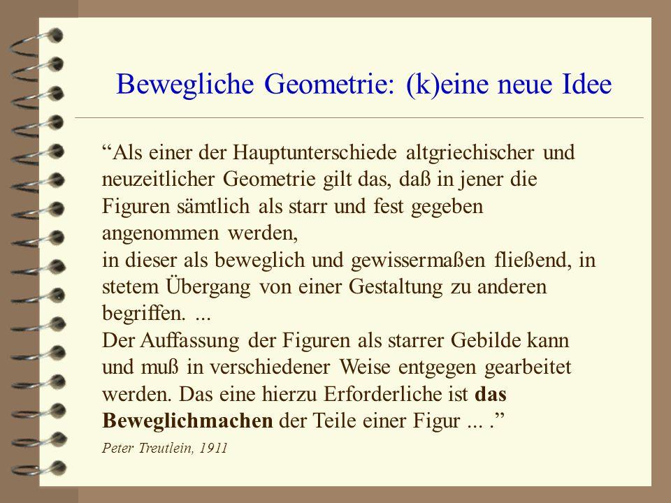 Bewegliche Geometrie: (k)eine neue Idee
