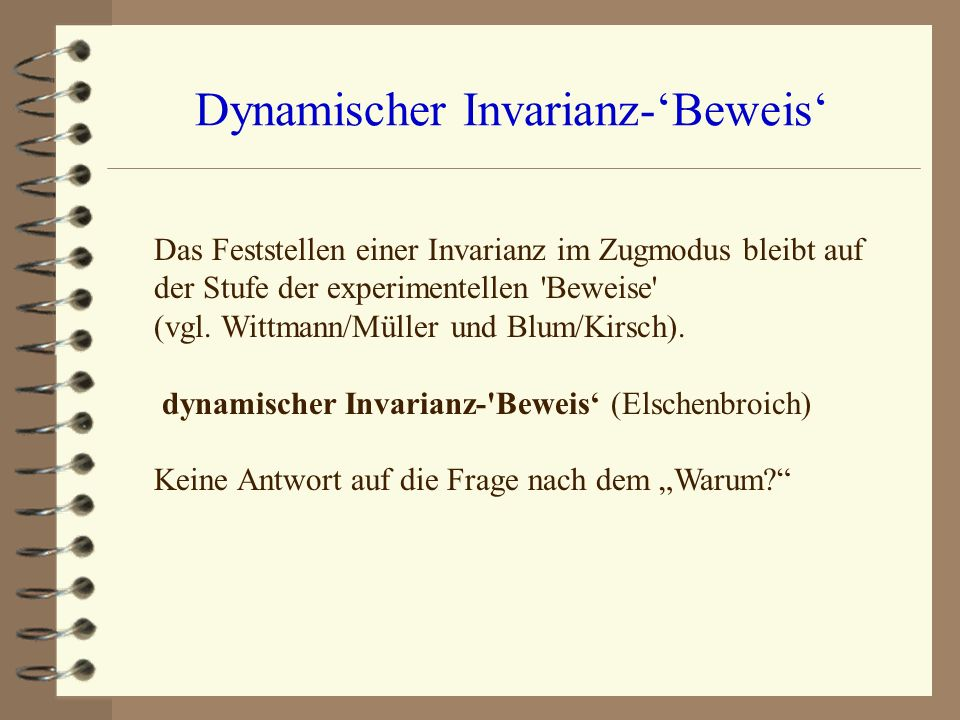 Dynamischer Invarianz-'Beweis'