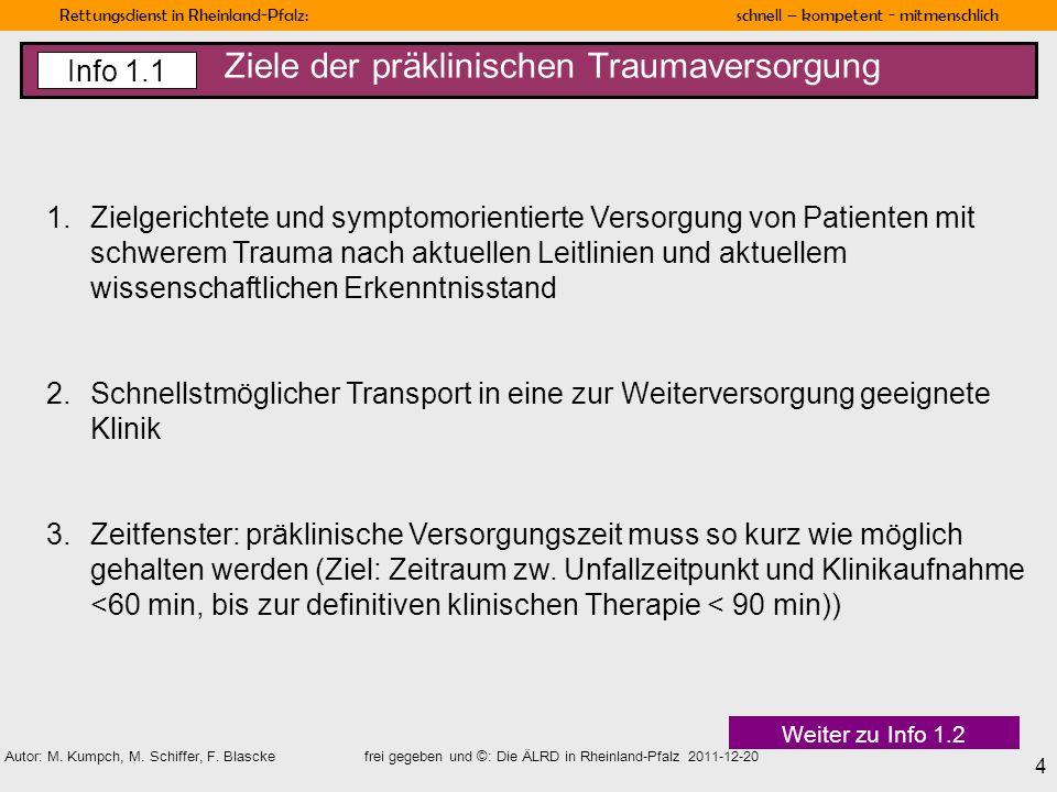 Ziele der präklinischen Traumaversorgung