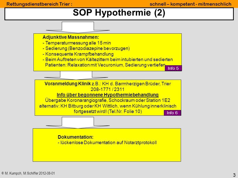 SOP Hypothermie (2) Adjunktive Massnahmen: