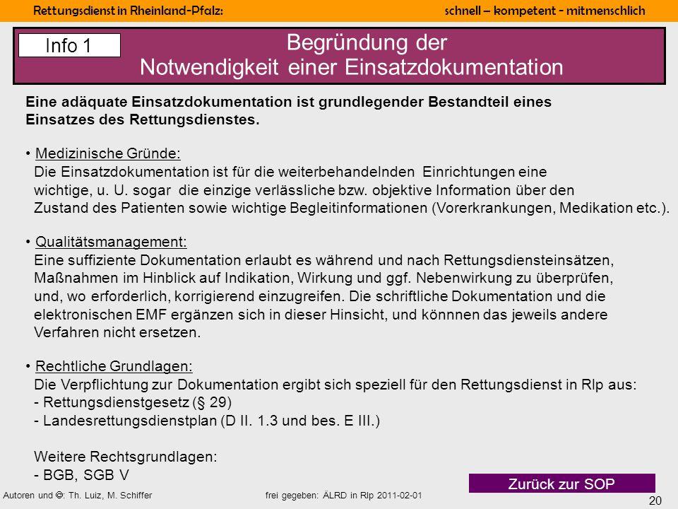 Begründung der Notwendigkeit einer Einsatzdokumentation
